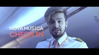 """Voo Luan Luan Santana  - Vem Aí """"Check-In"""" - Novo Videoclipe"""