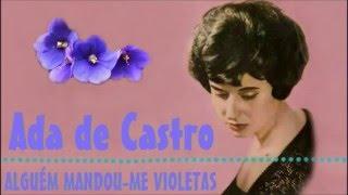 Fado - Ada de Castro - Alguém Mandou me Violetas