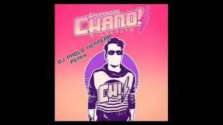 Chano! - Carnavalintro (DJ Pablo Herrera Remix)