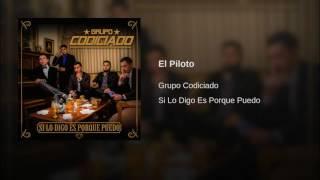 Grupo Codiciado - El Piloto (Descarga👇)