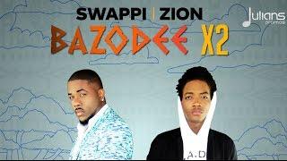 "Swappi & Zion - Bazodee x2 ""2017 Soca"" (Trinidad)"
