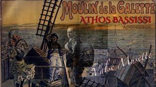 ATHOS BASSISSI Accordeon - LE MOULIN DE LA GALETTE