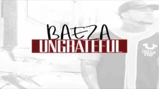 Baeza - Ungrateful Instrumental Remake