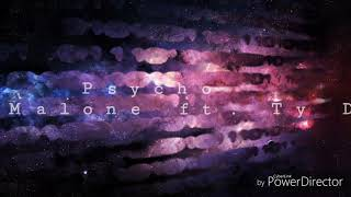 Pyscho (Post Malon ft. Ty Dolla Sign) lyrics