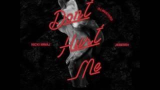 Dont Hurt Me (Explicit) by DJ Mustard ft Nicki Minaj and Jeremih