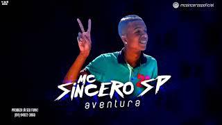 MC Sincero SP part. MC Denny - Aventura (V.D.S Mix) Lançamento 2018