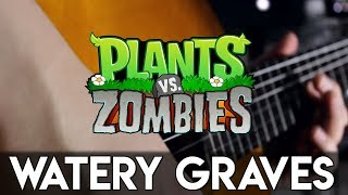 Watery Graves (Plants vs. Zombies) Guitar Cover