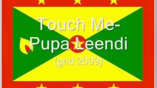 Touch Me -Pupa Leendi (GND 2009)