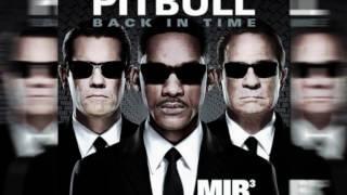 Pitbull - Back in Time (Men In Black 3 soundtrack official) HQ