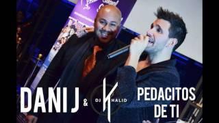 Pedacitos De Ti - Dj Khalid Ft. Dani J (Bachata Remix)