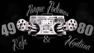 Rafa & Montana - Porque Podemos