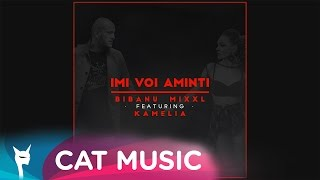 Bibanu MixXL feat. Kamelia - Imi voi aminti (Official Single)