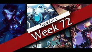 Top 5 Plays - Week 72 | League of Legends