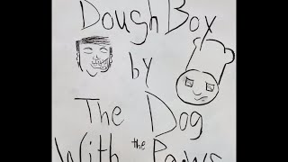 The Dog With The Paws - A Sexual Salute 2 Doughboy