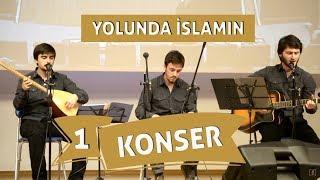 Grup İslami Direniş - Yolunda İslamın | Konser #1