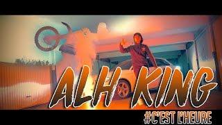 ALH KING - C'est l'heure // clip officiel // 2018