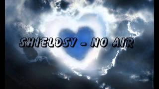 Jordan Sparks & Chris Brown - No Air (Shieldsy Remix)