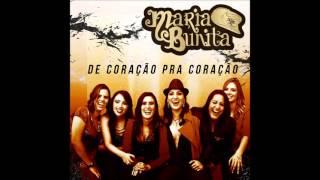 De coração pra coração  Maria Bunita   CD Pra Abalar 2016