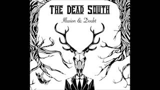 The Dead South - One Armed Man