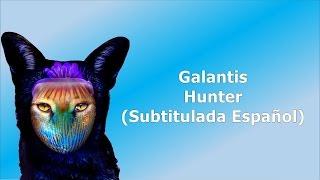 Galantis - Hunter (Subtitulada Español)