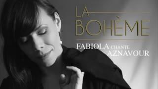 "Fabiola Toupin ""La Bohème - Fabiola chante Aznavour"""