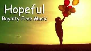 No Worries | Optimistic Feel Good Background Music