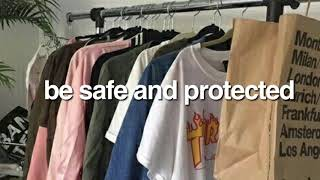 be/feel safe and protected