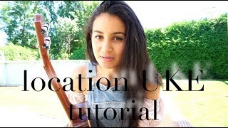 Location - Khalid (Ukulele Tutorial)