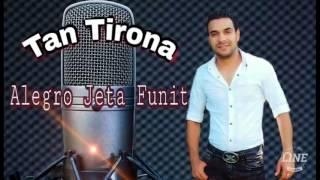 Tan Tirona - Alegro Jeta Funit - 2017