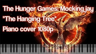 The Hanging Tree (from Mockingjay) - Jennifer Lawrence/James Newton Howard | Piano Cover