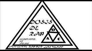 Quemando el pasado- Dosis De Rap