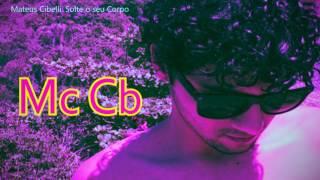 Mc Cb - Solte o seu Corpo (FL STUDIO 11)