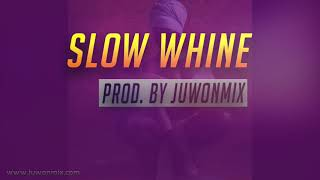 "Afrobeat x Dancehall Instrumental 2018 ""Slow whine""  (Produced by Juwonmix)"