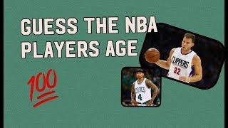 GUESS THE NBA PLAYERS AGE