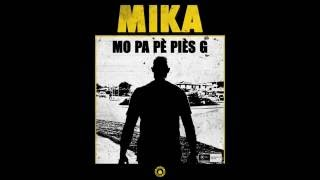 """Mika, """"MO PA Pè Piès G"""""""