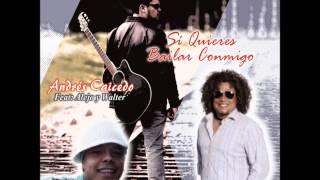 SI QUIERES BAILAR CONMIGO ANDRES CAICEDO MUSIC FT. WALTER DON SALSA Y ALEJO RAZA PANA.(COVER AUDIO)