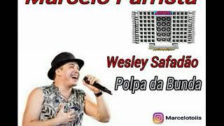 Wesley Safadão - Polpa da Bunda