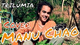 Bongo Bong - Manu Chao (cover by TRILÚMIA)