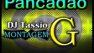 Pancadão 2013 DJ Tassio G montagens de funk