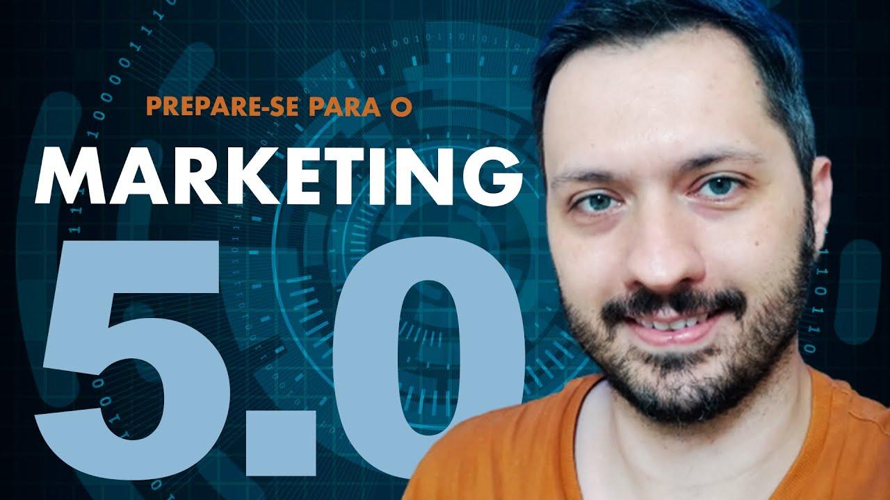 Capa da aula Marketing 5.0: tecnologia para a humanidade