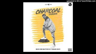 Strongman - Charcoal (Teephlow Diss) (Audio Slide)