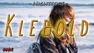 Nightcore - Klebold [With Lyrics]