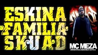 "Eskina familia squad ft tabu piola (mcmeza) ""HEY ENEMIGO"" (2012)"