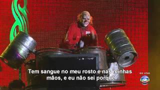 Slipknot - People = Shit - Live Rock in Rio 2011 Legendado PTBR 720p HD