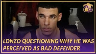 Lakers Post Game: Lonzo Questioning Why People Saw Him As A Bad Defender