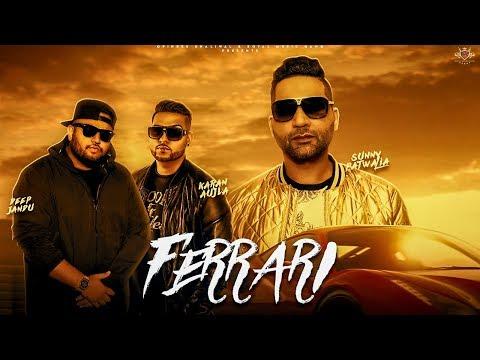 FERRARI LYRICS - Sunny Patwalia | Karan Aujla | Deep Jandu