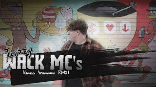Thizzy - Wack MCs (Greg Sparrow RMX)(RS 3.0 Videopremiere)