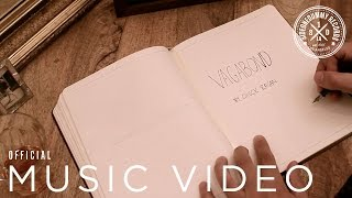 Chuck Ragan - Vagabond feat. Ben Nichols, Jon Snodgrass, & Chad Price (Official Lyric Video)