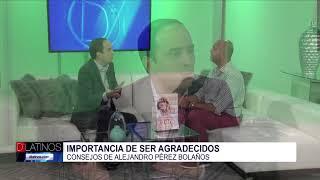 Alejandro Pérez Bolaños nos habla de la gratitud