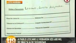 Le robaron a Pablo Lescano 680 mil dólares de una caja de seguridad